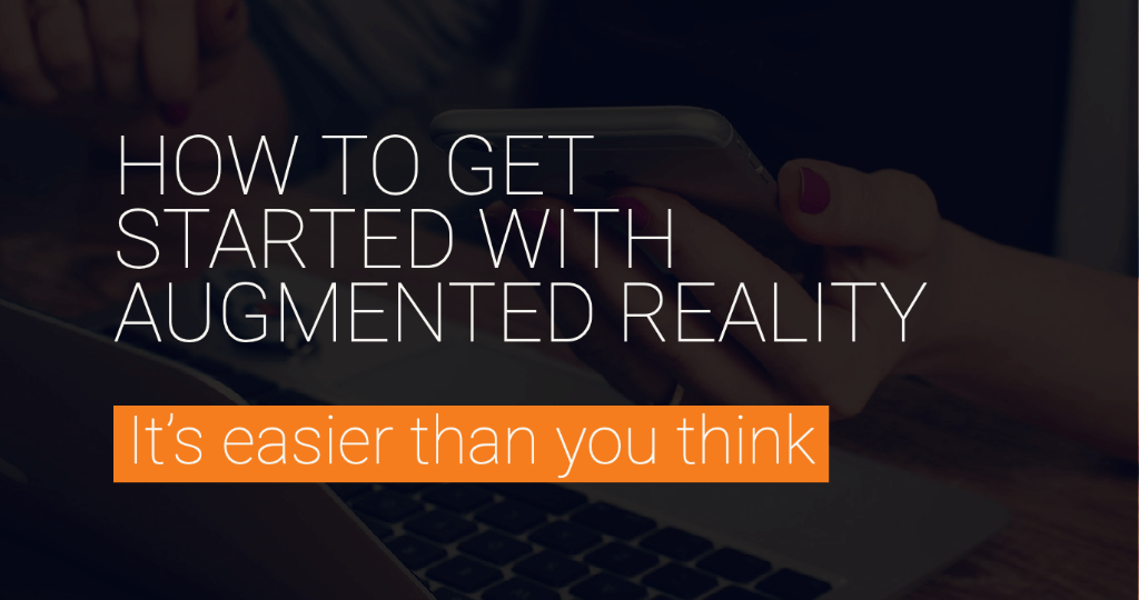 How to get started with augmented reality white paper